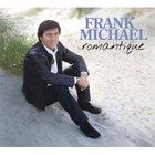 Frank Michael - Romantique (Collector Edition)