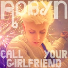 Call Your Girlfriend (Remixes)