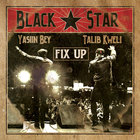 Fix Up (With Talib Kweli As Black Star) (CDS)