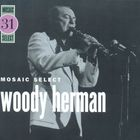 Woody Herman - Mosaic Select CD3