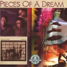 Pieces Of A Dream - Pieces Of A Dream + We Are One