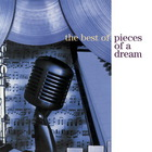 Pieces Of A Dream - The Best Of