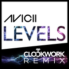 Avicii - Levels (Clockwork Remix) (CDS)