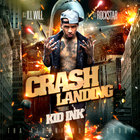 Kid Ink - Crash Landing