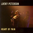 Lucky Peterson - Heart Of Pain
