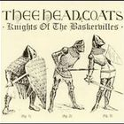 Thee Headcoats - Knights Of The Baskervilles