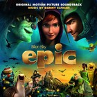Epic (Original Soundtrack)
