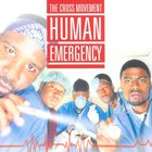 Cross Movement - Human Emergency