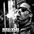 Kid Ink - Lowkey Poppin' (CDS)
