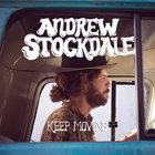 Andrew Stockdale - Keep Moving (EP)