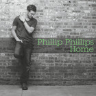 Phillip Phillips - Home (EP)