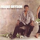 Peabo Bryson - Take No Prisoners (Vinyl)