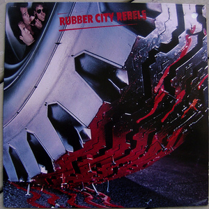 Rubber City Rebels (Vinyl)