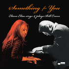 Eliane Elias - Eliane Elias Sings & Plays Bill Evans: Something For You