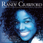 The Very Best Of Randy Crawford: Love Songs
