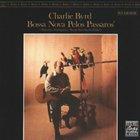 Charlie Byrd - Bossa Nova Pelos Passaros (Vinyl)