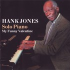 Hank Jones - Solo Piano: My Funny Valentine