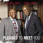 Pleased To Meet You (With Hank Jones)