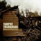Turnpike Troubadours - Diamonds & Gasoline