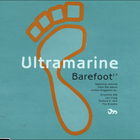 Ultramarine - Barefoot (EP)