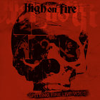 High On Fire - Spitting Fire Live Vol. 2