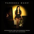 Vanessa Daou - Speak Easy (The Moonshine Mixes)