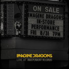 Imagine Dragons - Live At Independent Records (EP)