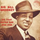 Big Bill Broonzy - Do That Guitar Rag (1928-1935) (Vinyl)