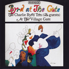 The Charlie Byrd Trio - Byrd At The Gate (Vinyl)