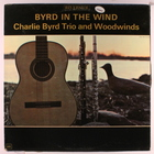 The Charlie Byrd Trio - Byrd In The Wind (Vinyl)