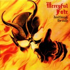 Mercyful Fate - Don't Break The Oath (Remastered 1997)