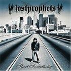 Lostprophets - Start Something (Japanese Edition)