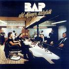 Bap - Ahl Manner, Aalglatt (Vinyl)