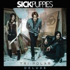 Sick Puppies - Tri - Polar (Deluxe Edition) CD1