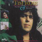Tim Rose - Tim Rose & Love, A Kind Of Hate Story