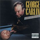 George Carlin - Playin' With Your Head (Explicit)
