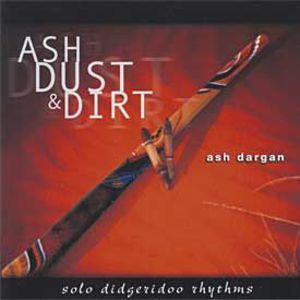 Ash Dust & Dirt