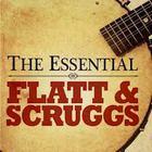 Flatt & Scruggs - The Essential Flatt & Scruggs: Tis Sweet To Be Remembered... CD1