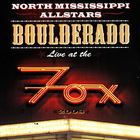 North Mississippi Allstars - Boulderado - Live At The Fox CD1