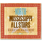 North Mississippi Allstars - Keep On Marchin' CD1