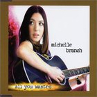Michelle Branch - All You Wanted (MCD)