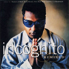 Incognito - Remixed