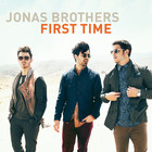 Jonas Brothers - First Time (CDS)