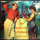 Que Buena Esta La Pachanga (Vinyl)