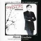 Marek Grechuta - Swiecie Nasz: Marek Grechuta & Anawa CD1