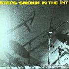 Steps - Smokin' In The Pit (Vinyl) CD1