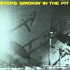 Steps - Smokin' In The Pit (Vinyl) CD2