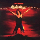 Pat Travers - Makin' Magic (Vinyl)