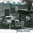 Johnny Nicholas - Broke Again