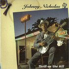 Johnny Nicholas - Thrill On The Hill
